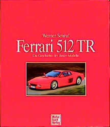 Ferrari 512 TR: Schruf, Werner