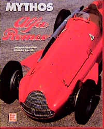 Mythos Alfa Romeo. 33 ausgewählte Modelle der Marke Alfa Romeo. (9783613015456) by Luciano Greggio