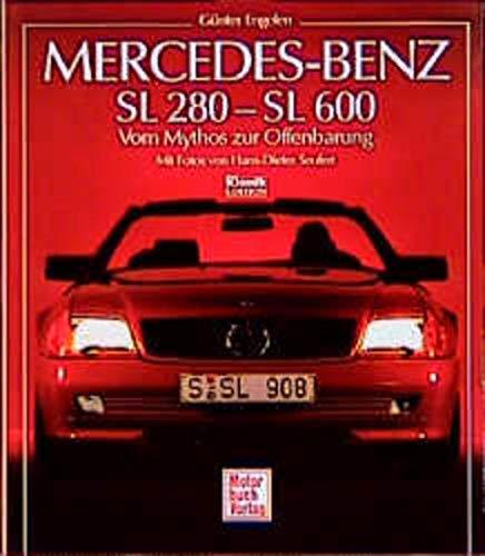 9783613015470: Mercedes-Benz SL 280-SL 600: Vom Mythos zur Offenbarung (German Edition)