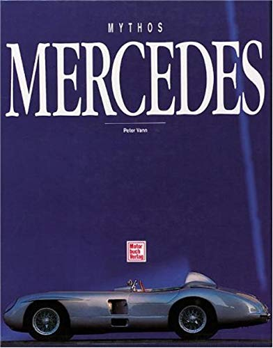 9783613016392: Mythos Mercedes.