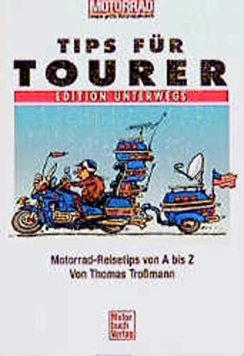 Tips für Tourer