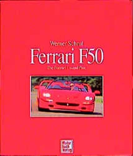 Ferrari F 50. Die Formel 1 stand: Werner Schruf (Autor)