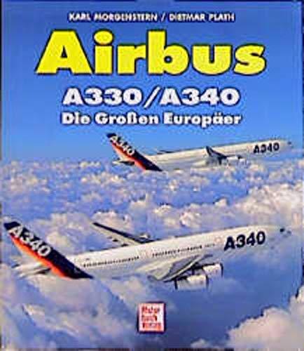 9783613017283: Airbus A330/ A340. Die Großen Europäer