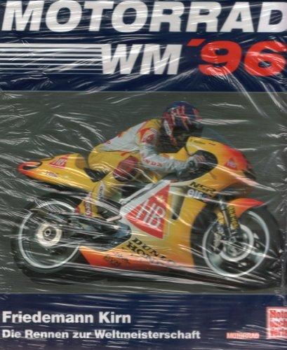 9783613017771: Motorad WM 96. Die Rennen zur Weltmeisterschaft