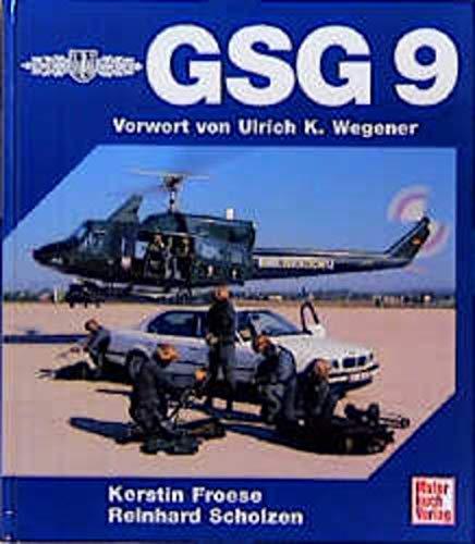 9783613017931: GSG 9. Innenansichten eines Spezialverbandes des Bundesgrenzschutzes.