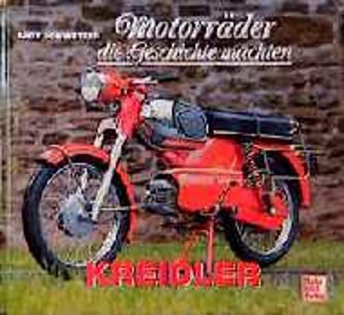 9783613018112: Motorräder die Geschichte machten, Kreidler, Florett