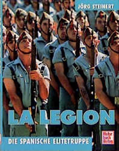 9783613018525: La Legion. Die spanische Elitetruppe