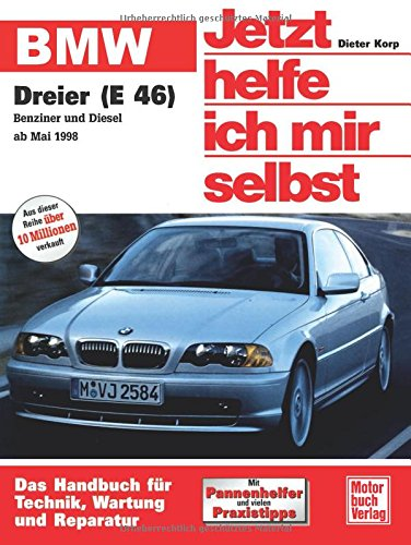 BMW 3er Reihe ab Mai 1998 (E 46): Dieter Korp