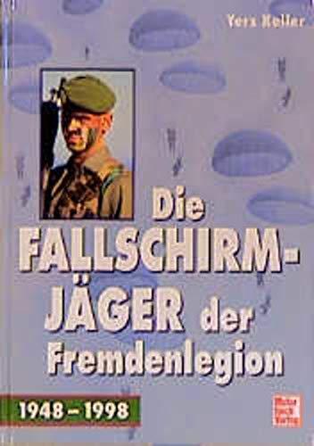9783613019027: Die Fallschirmjäger der Fremdenlegion