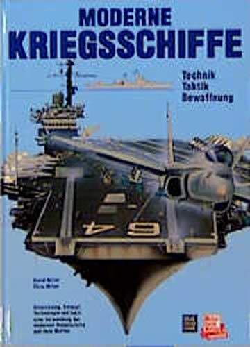 9783613019270: Moderne Kriegsschiffe. Technik, Taktik, Bewaffnung.