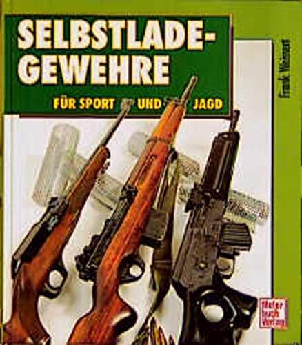 Selbstladegewehre für Sport und Jagd: Weissert, Frank