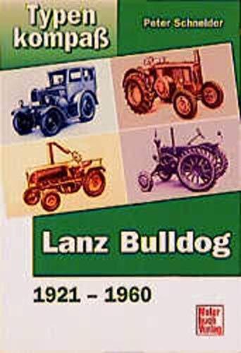 9783613019805: Typenkompass Lanz Bulldog. 1921-1961.
