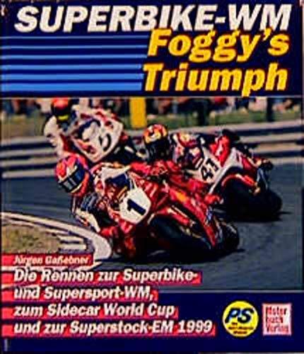 9783613019980: Superbike WM. Die Rennen zur Superbike WM und PRO SUPER BIKE-Serie