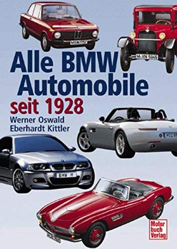 9783613020535: Alle BMW Automobile seit 1928.