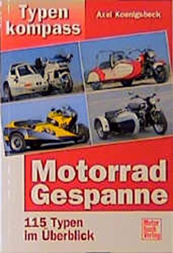 9783613020597: Typenkompass Motorrad-Gespanne. 115 Typen im �berblick.