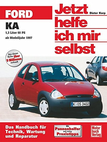 9783613021396: Ford KA ab November 1996. Jetzt helfe ich mir selbst.
