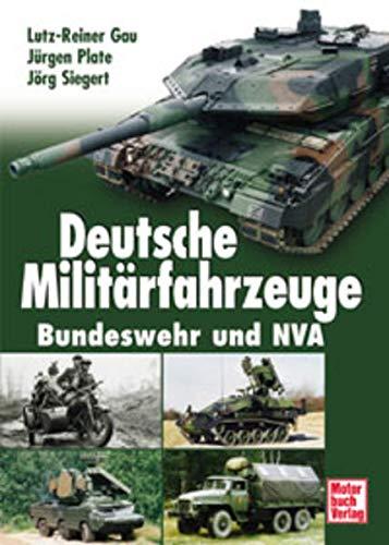 9783613021525: Deutsche Militärfahrzeuge. Bundeswehr und NVA