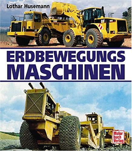 9783613021662: Erdbewegungs-Maschinen [Hardcover] by Lothar Husemann