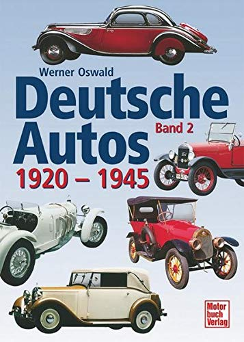 9783613021709: Deutsche Autos, Bd.2, 1920-1945