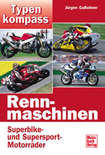 9783613021723: Typenkompass Rennmaschinen. Superbike- und Supersport-Motorräder.