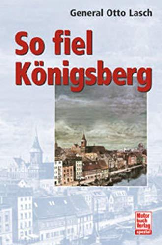 9783613022072: So fiel Königsberg