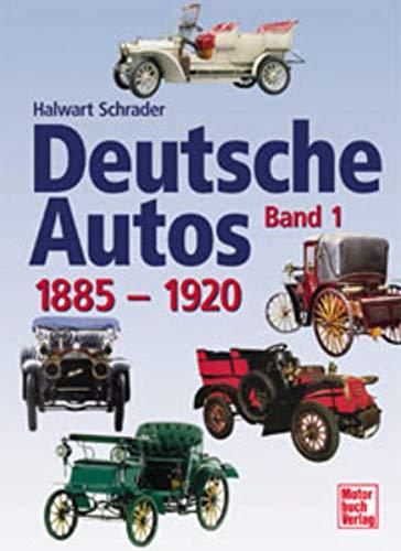 9783613022119: Deutsche Autos Band 1, 1886-1920