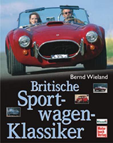9783613022126: Britische Sportwagen-Klassiker