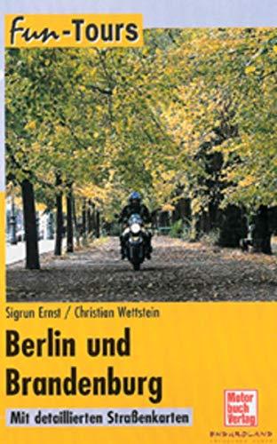 9783613022171: Fun-Tours Berlin und Brandenburg. Motorrad-Touren regional.