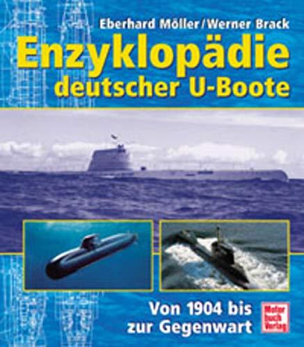 9783613022454: Enzyklopädie deutscher U-Boote. von 1904 bis zur Gegenwart