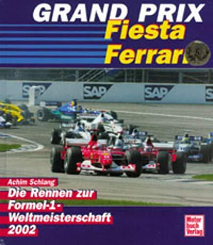 9783613022638: Grand Prix. Die Rennen zur Formel -1 - Weltmeisterschaft 2002