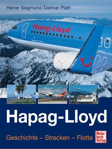30 Jahre Hapag Lloyd Flug - Der Ferienflieger: Siegmund, Heiner u. Plath, Dietmar