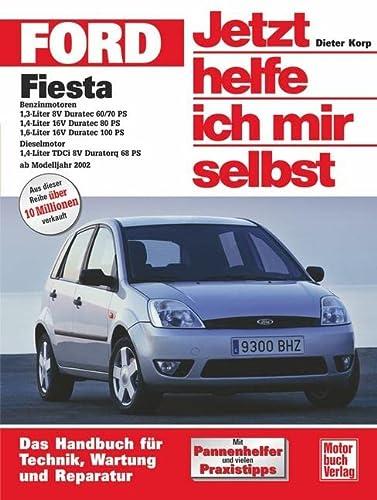 9783613022942: Ford Fiesta ab Modelljahr 2002. Jetzt helfe ich mir selbst