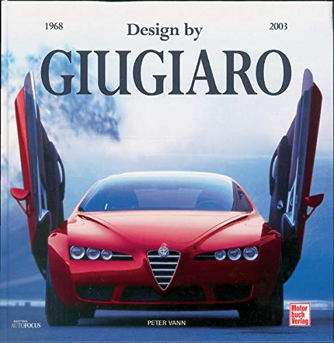 Design By Giugiaro: Giorgetto Giugiaro
