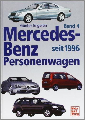9783613023482: Mercedes-Benz Personenwagen 4. Seit 1996