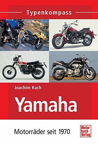9783613024601: Yamaha-Motorräder: Seit 1970