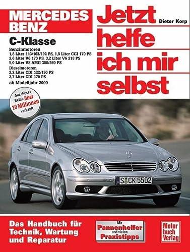 9783613024656: Mercedes C-Klasse. Jetzt helfe ich mir selbst. Ab Modelljahr 2000