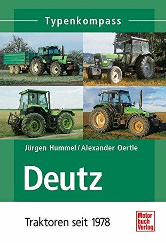 9783613024861: Deutz-Traktoren seit 1978