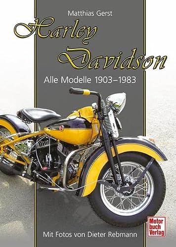 9783613025042: Harley Davidson: Alle Modelle 1903-1983