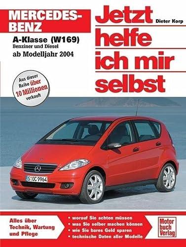 9783613025189: Mercedes-Benz A-Klasse (W 169): Ab Modelljahr 2004