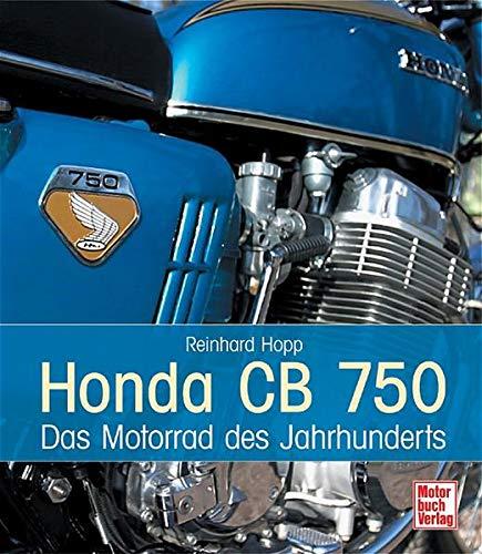 9783613025455: Honda CB 750: Das Motorrad des Jahrhunderts