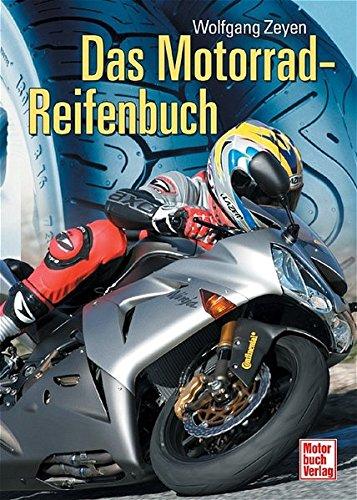 9783613025479: Das Motorrad-Reifenbuch