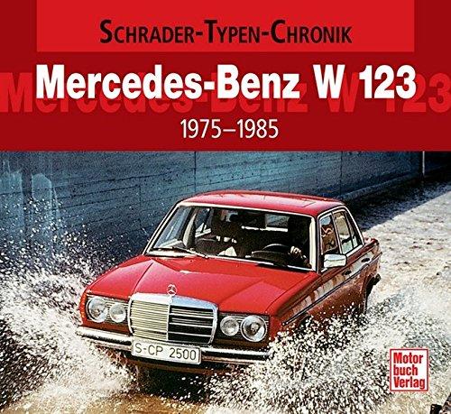 9783613025585: Mercedes-Benz W123
