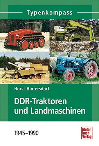 9783613025691: DDR-Landmaschinen und -Traktoren 1945-1990