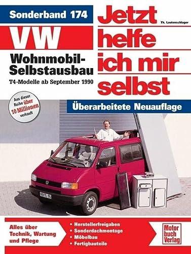 VW Wohnmobil-Selbstausbau. T4-Modelle ab Sept. '90. Jetzt helfe ich mir selbst: Dieter Korp