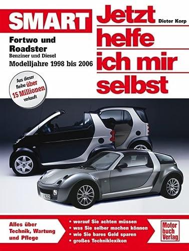 9783613026940: Jetzt helfe ich mir selbst (Band 255): Smart fortwo und roadster