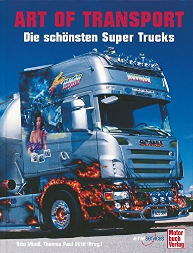 9783613027374: Art of transport - Die schönsten Super Trucks