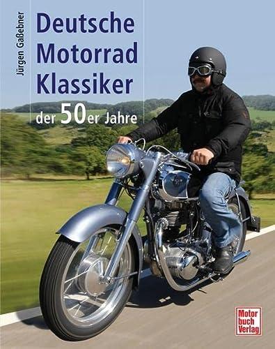 9783613028142: Deutsche Motorrad-Klassiker der 50er Jahre