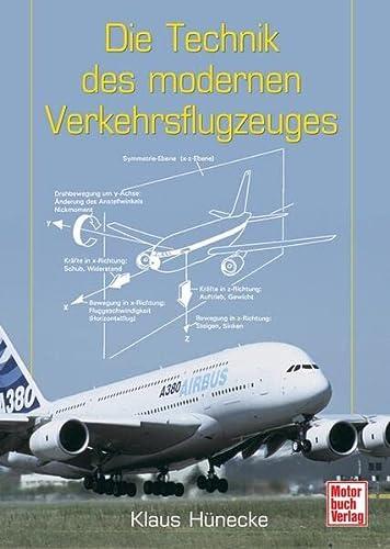9783613028968: Die Technik des modernen Verkehrsflugzeuges