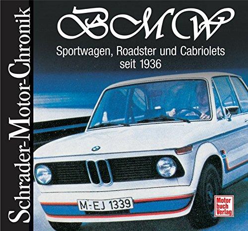 9783613029033: BMW: Sportwagen, Roadster und Cabriolets seit 1936