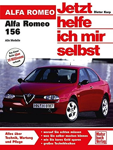 9783613029231: Jetzt helfe ich mir selbst (Band 266): Alfa Romeo 156